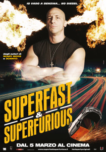 Superfast Superfurious - FIAMMA